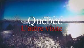 La ville de Québec-L'autre visite