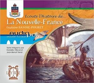 Ecoute l'histoire...de la Nouvelle-France